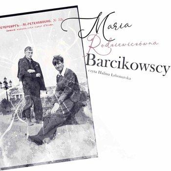 Barcikowscy-Rodziewiczówna Maria