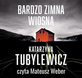 Bardzo zimna wiosna-Tubylewicz Katarzyna
