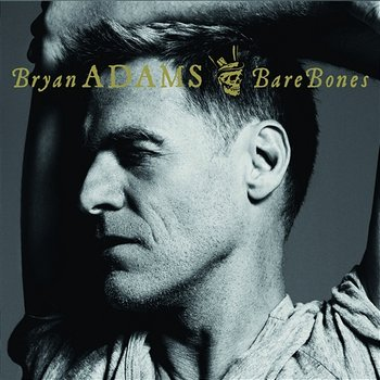 Bare Bones-Bryan Adams