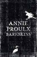 Barkskins-Proulx Annie