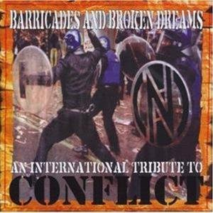 Barricades And Broken Dreams - A Tribute To Conflict-Various Artists