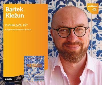Bartek Kieżun | Księgarnia Kraków Rynek