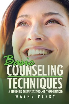 Basic Counseling Techniques - Perry Wayne
