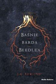 Baśnie Barda Beedle'a-Rowling J.K.