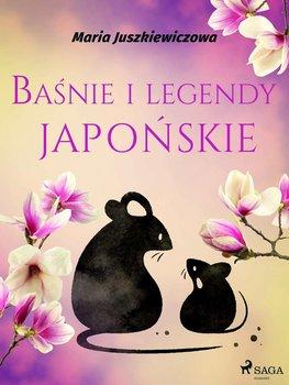 Baśnie i legendy japońskie-Juszkiewiczowa Maria
