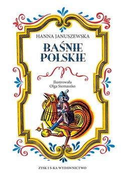 Baśnie polskie-Januszewska Hanna