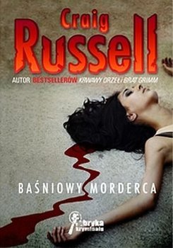 Baśniowy morderca-Russell Craig