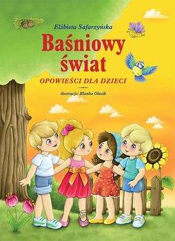 Baśniowy świat. Opowieści dla dzieci                      (ebook)