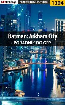 Batman: Arkham City - poradnik do gry-Hałas Jacek Stranger