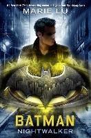 Batman: Nightwalker-Lu Marie