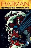 Batman Road To No Man's Land Vol. 2-Dixon Chuck