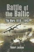 Battle of the Baltic-Jackson Robert
