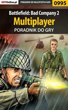 Battlefield: Bad Company 2 - multiplayer - poradnik do gry-Zamęcki Przemysław g40st