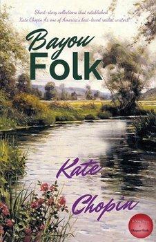 Bayou Folk-Chopin Kate