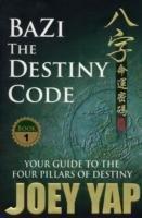 Bazi the Destiny Code-Yap Joey