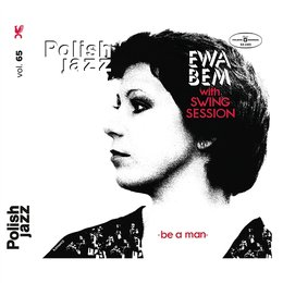 Be A Man-Ewa Bem With Swing Session