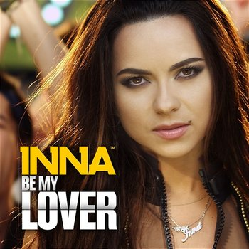 Be My Lover - Inna