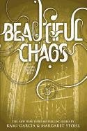 Beautiful Creatures 03. Beautiful Chaos-Garcia Kami, Stohl Margaret