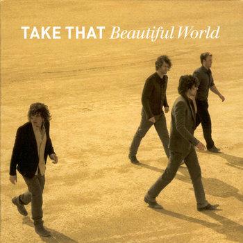 Beautiful World -Take That