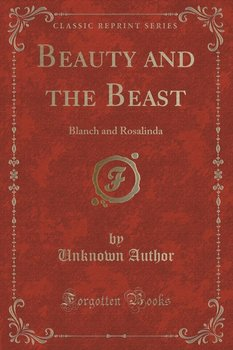 Beauty and the Beast - Author Unknown
