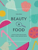 Beauty & food. Co jeść, by skóra stała się pełna blasku, a włosy i paznokcie zdrowe