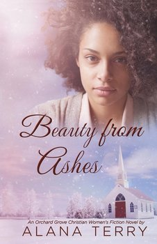 Beauty from Ashes - Terry Alana