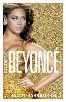Becoming Beyonce - Taraborrelli Randy J.