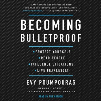 Becoming Bulletproof-Poumpouras Evy