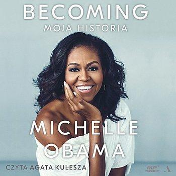 Obama Michelle - Becoming. Moja historia