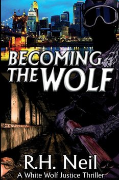 Becoming The Wolf - Neil R.H.