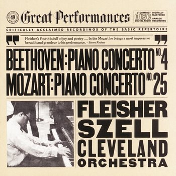 Beethoven: Piano Concerto No. 4 in G Major, Op. 58 - Mozart: Piano Concerto No. 25 in C Major, K. 503-Leon Fleisher, The Cleveland Orchestra, George Szell