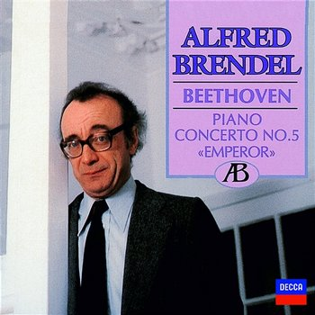 Beethoven: Piano Concerto No.5; Fantasia in C minor - Alfred Brendel, London Philharmonic Choir, London Philharmonic Orchestra, Bernard Haitink