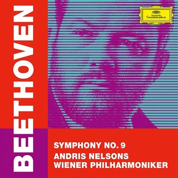 """Beethoven: Symphony No. 9 in D Minor, Op. 125 """"Choral""""-Wiener Philharmoniker, Andris Nelsons"""