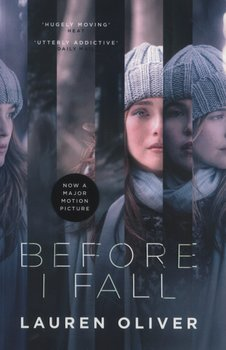 Before I Fall - Movie Tie-In-Oliver Lauren