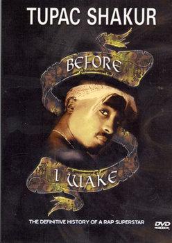 Before I Wake-2 Pac
