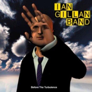 Before the Turbulence-Ian Gillan Band