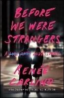 Before We Were Strangers-Carlino Renee