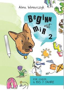 Beginn Mit Mir dla dzieci. Część 2-Winiarczyk Alina