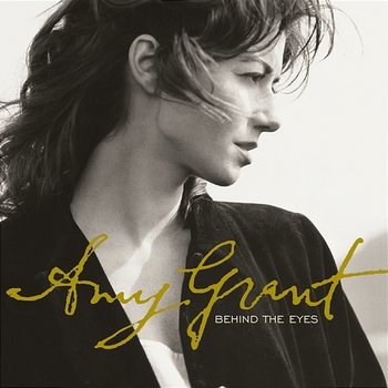 Behind The Eyes-Amy Grant