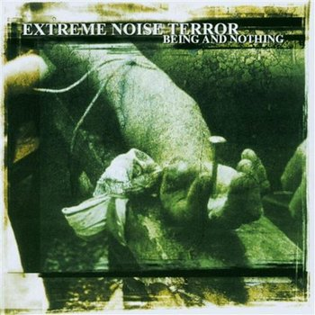 Being And Nothing-Extreme Noise Terror