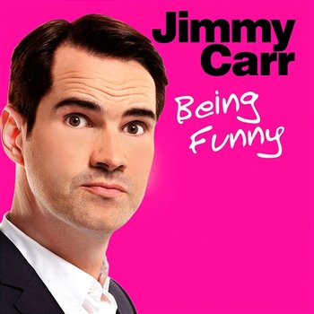 Being Funny-Jimmy Carr
