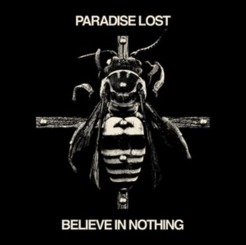 Believe in Nothing (Remixed & Remastered)-Paradise Lost