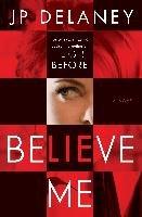 Believe Me-Delaney Jp
