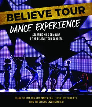 Believe Tour: Dance Experience - Various Artists