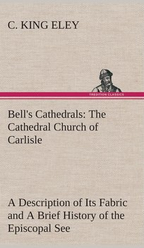 Bell's Cathedrals-Eley C. King