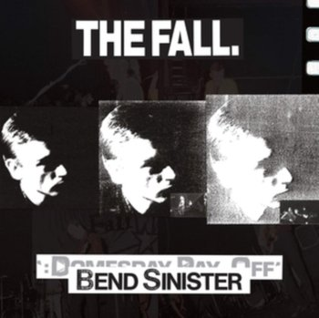 Bend Sinister - Domesday Pay-Off-The Fall