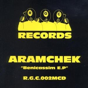 Aramchek - Benicassim EP