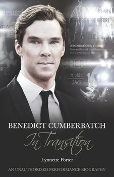 Benedict Cumberbatch, an Actor in Transition-Porter Lynette