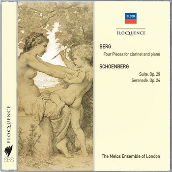 Berg: Four Pieces For Clarinet & Piano; Schoenberg: Suite; Serenade-The Melos Ensemble Of London