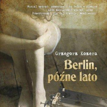 Berlin, późne lato-Kozera Grzegorz